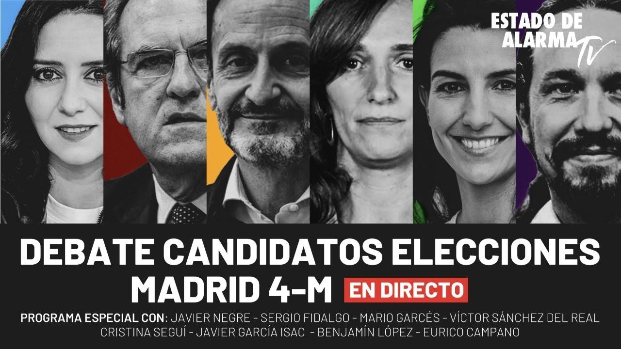 Especial: Debate candidatos Elecciones Madrid 4-M; Directo con Negre, M. Garcés, Sánchez del Real
