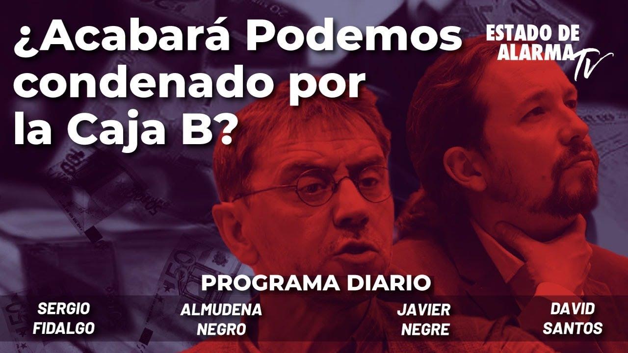 ¿Acabará Podemos condenado por la Caja B? Directo con Negre, Fidalgo, Almudena Negro, David Santos