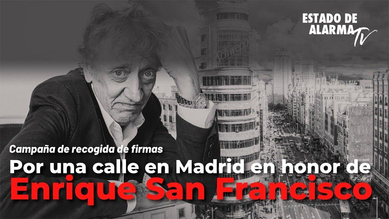 Por una calle en Madrid en honor de Enrique San Francisco, Directo con Hugo Pereira