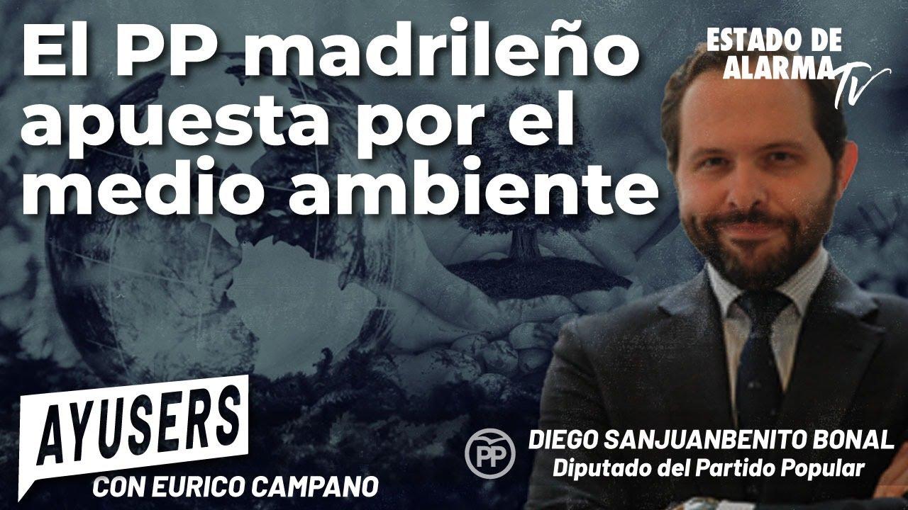 Ayusers con Eurico Campano: El PP madrileño apuesta por el medio ambiente