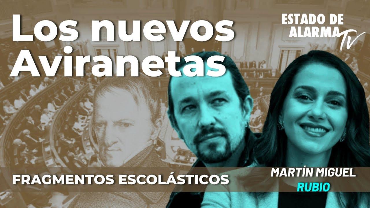 Los nuevos Aviranetas Fragmentos Escolásticos con Martín Miguel Rubio