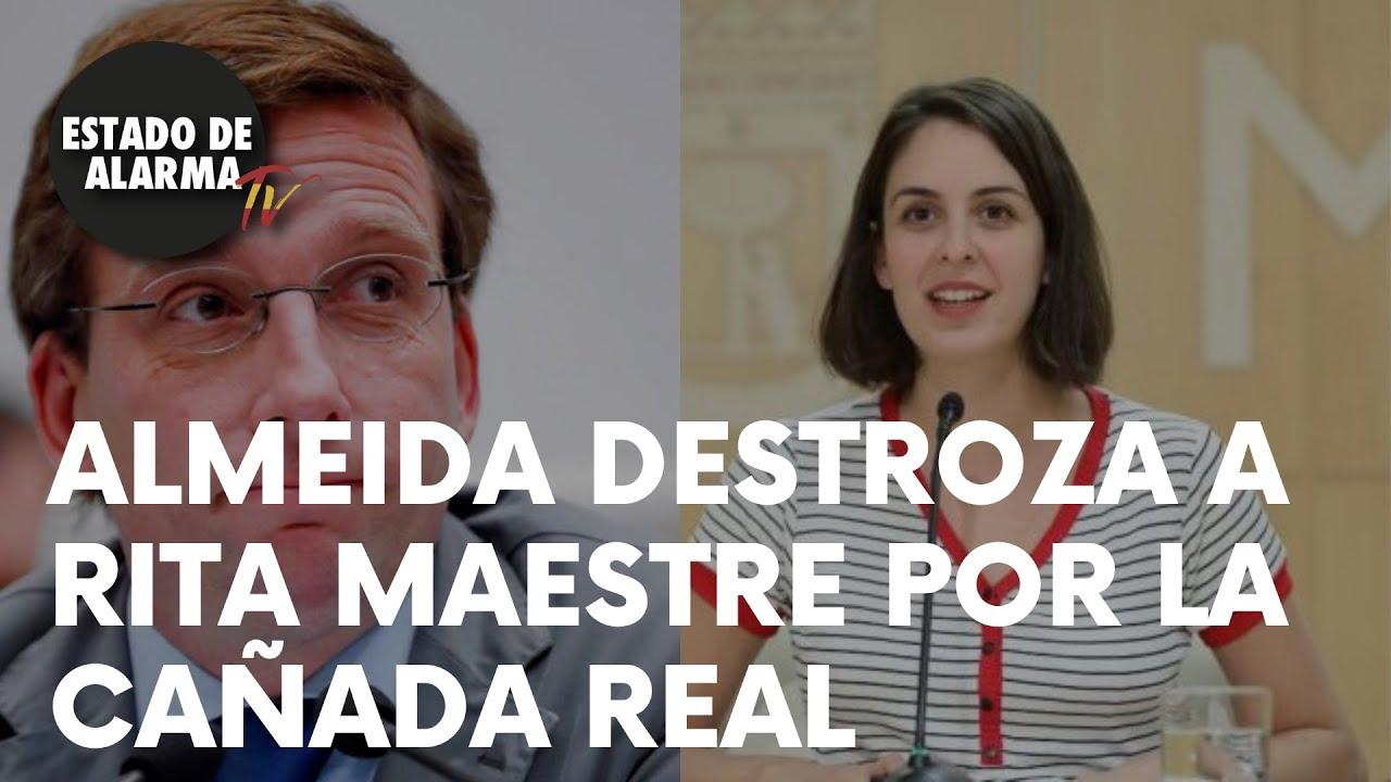 ALMEIDA DESTROZA a MAESTRE por la CAÑADA REAL