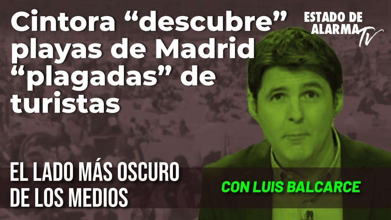 Cintora 'descubre' playas de Madrid 'plagadas' de turistas; con Luis Balcarce
