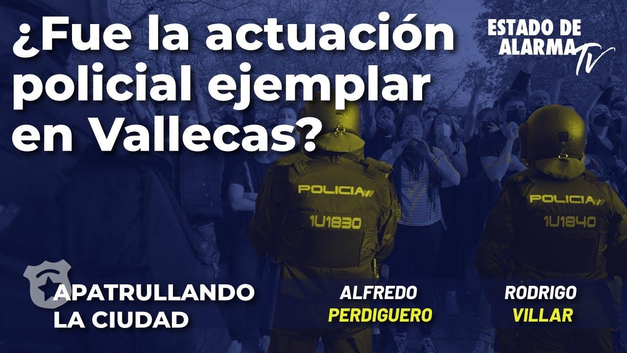 ¿Fue la actuación policial ejemplar en Vallecas? con Alfredo Perdiguero y Rodrigo Villar