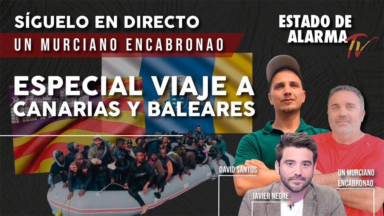EN DIRECTO: MURCIANO ENCABRONAO con JAVIER NEGRE y DAVID SANTOS. Especial VIAJE a CANARIAS