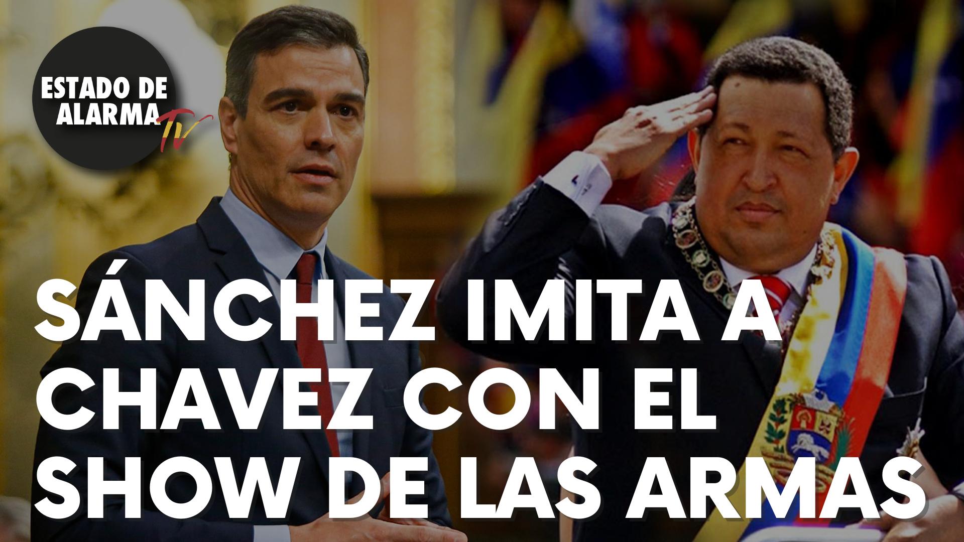 Sánchez imita a Hugo Chávez con el show de las armas