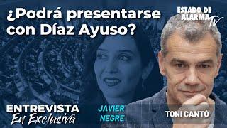 Entrevista a Toni Cantó: ¿Podrá presentarse con Díaz Ayuso? Con Javier Negre