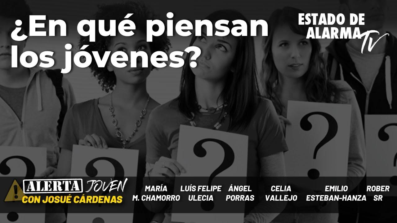 Alerta joven: ¿En qué piensan los jovenes?; con Josué Cárdenas