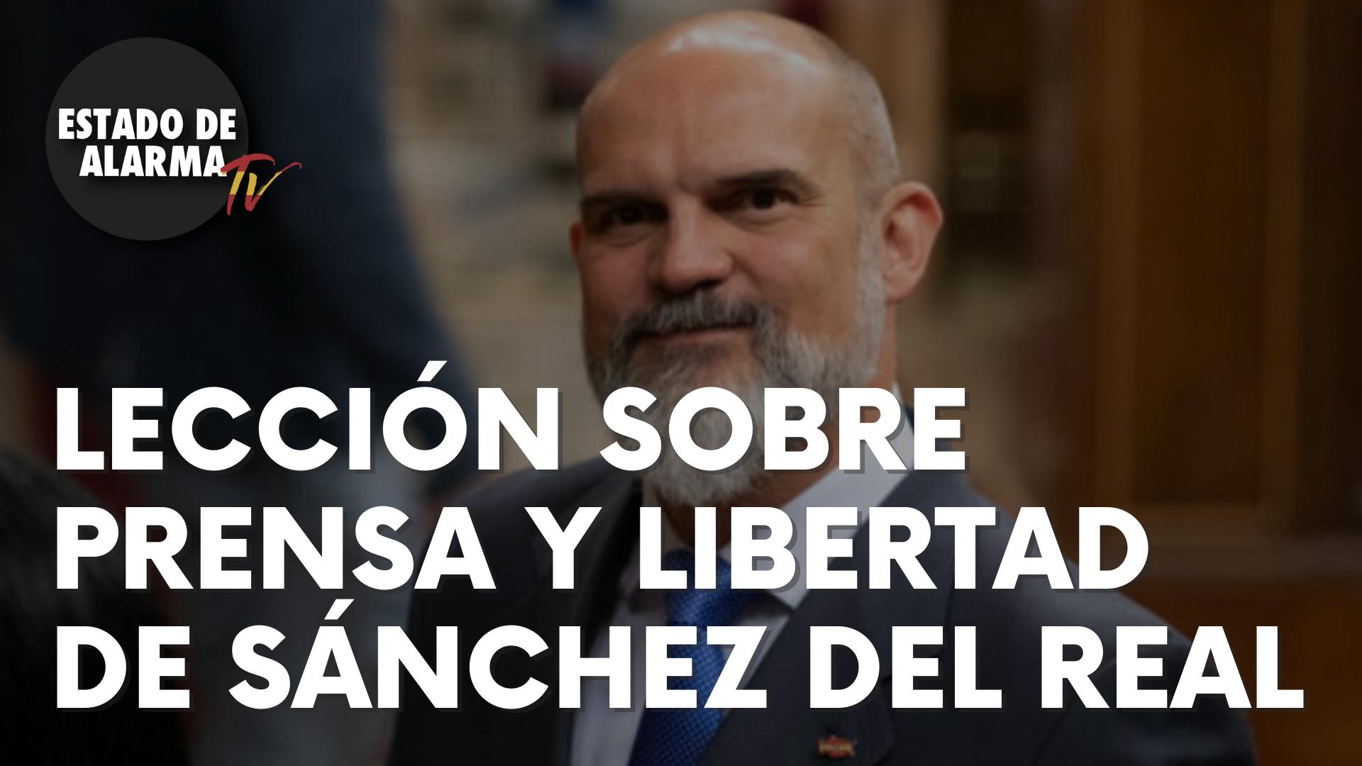 Enorme lección sobre prensa y libertad de Sánchez del Real