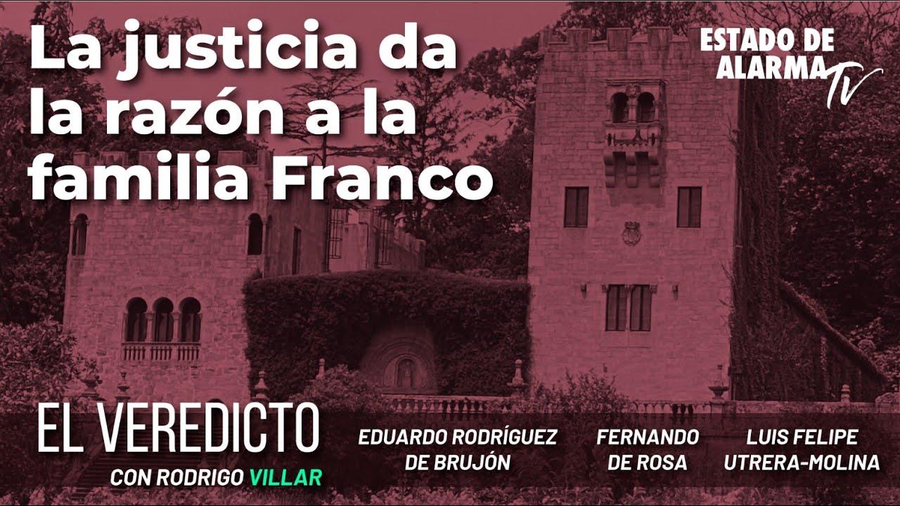 El Veredicto. La justicia da la razón a la familia Franco. Con de Rosa, de Brujón y Utrera-Molina