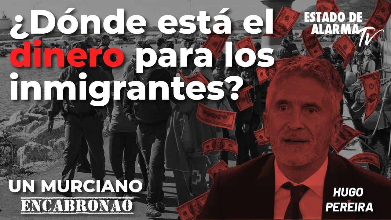 Un Murciano Encabronao: ¿Dónde está el dinero para los inmigrantes? Directo con Hugo Pereira