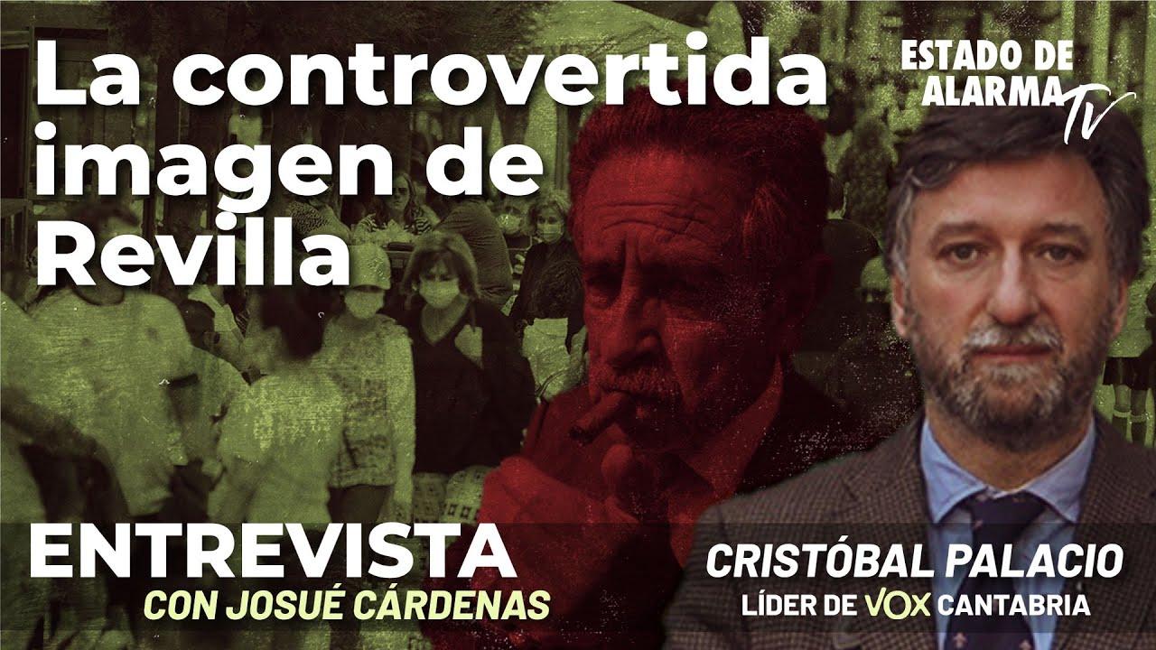 Entrevista a Cristóbal Palacio: La controvertida imagen de Revilla; con Josué Cárdenas