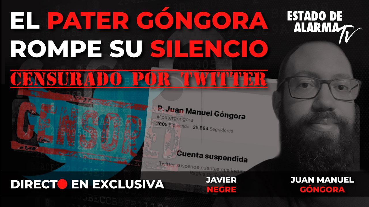 DIRECTO en EXCLUSIVA: El PATER GÓNGORA rompe su SILENCIO   SUSPENDIDO en TWITTER