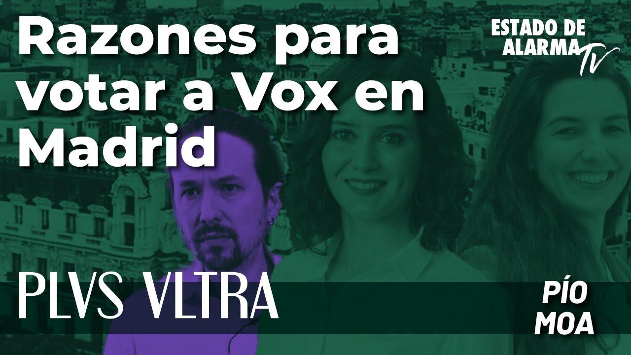 Plus Ultra con Pío Moa: Razones para votar a Vox en Madrid